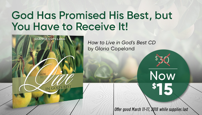 How to Live in God's Best CD Offer by Gloria Copeland