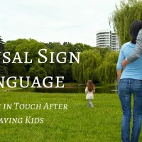 Spousal Sign Language: Staying in Touch After Having Kids