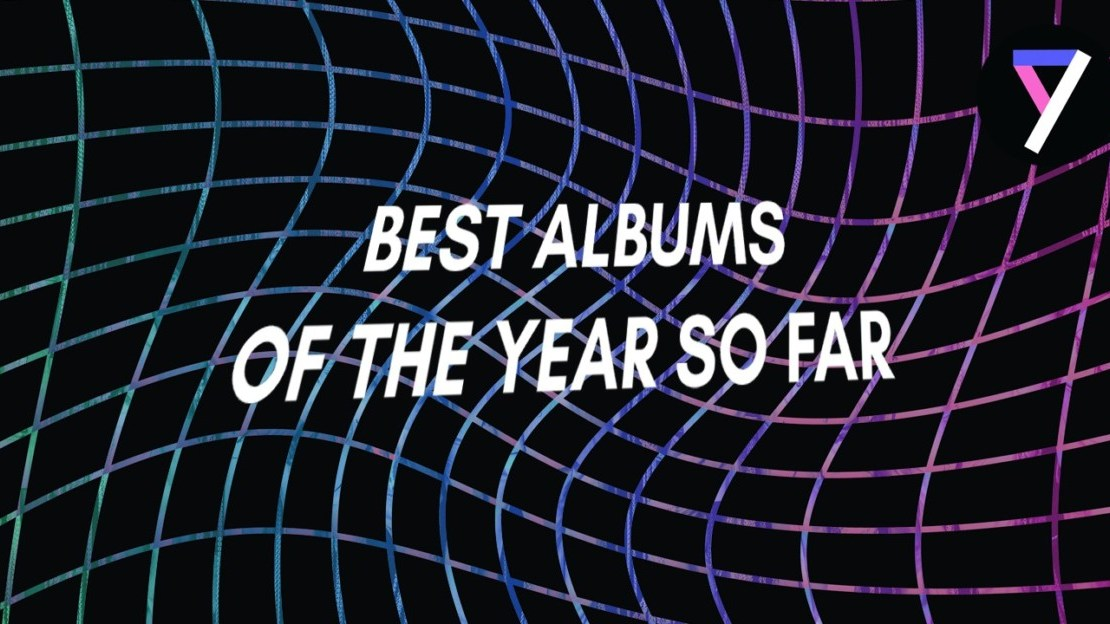 albums of 2017, 20 of the best albums of 2018 released so far