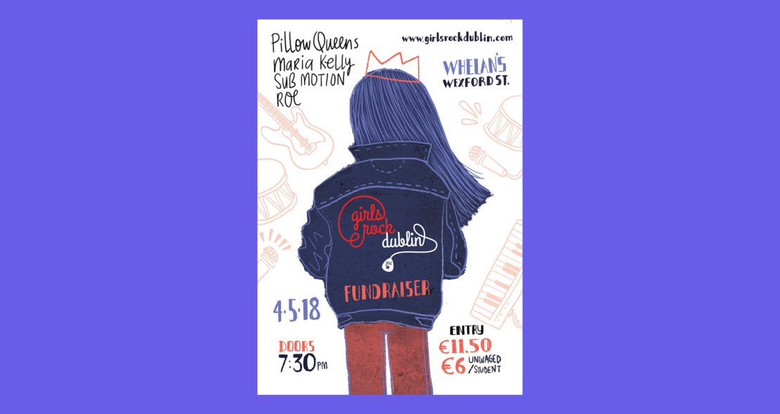 , Pillow Queens, Maria Kelly, Sub Motion and ROE to perform at Girls Rock Dublin fundraiser