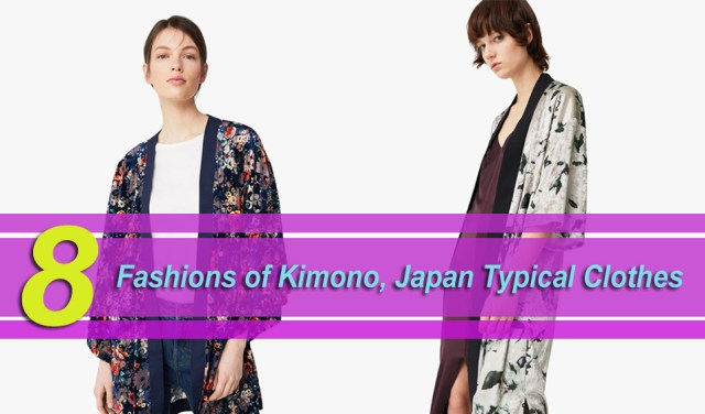 8 Fashions of Kimono, Japan Typical Clothes » SeasonOutfit