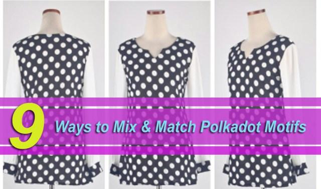 9 Ways to Mix & Match Polka-dot Motifs » SeasonOutfit
