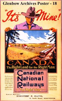 It's Mine Canada - The Right Land for the Right Man. Canadian National Railways - The Right Way