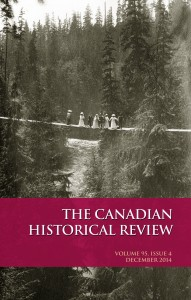 Cover of The Canadian Historical Review, 95 no 4, 2014. Photo: Major James Skitt Matthews, Capilano Canyon Vancouver BC, ca. 1905. Item CVA 371-211, City of Vancouver Archives.