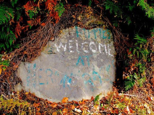"""""""Hippies Welcome at Heron Rocks."""" There is debate locally whether this was meant ironically."""