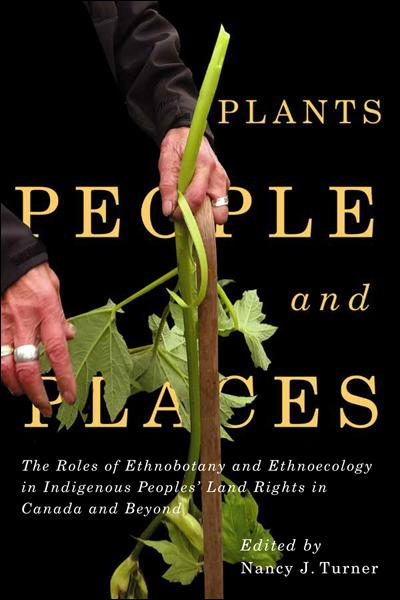 Cover of People, Plants, and Places edited by Nancy J. Turner