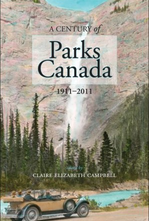 Book Cover, A Century of Parks Canada, 1911-2011