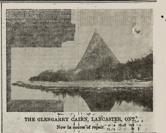 """Newspaper article from June 2, 1905 pictures Glengarry Cairn and states: """"The Glengarry Cairn, Lancaster, Ont. Now in course of repair."""""""