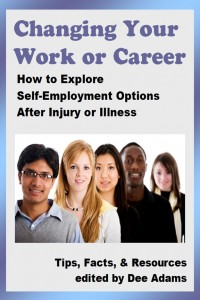 Changing Your Work or Career...After Injury or Illness