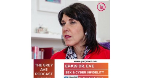 The Grey Ave podcast - Dr Eve & Cyber Infidelity