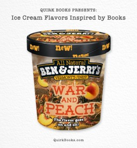 War and Peach Ice Cream flavor
