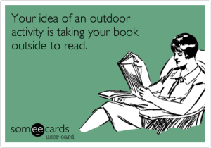 An outdoor activity is...