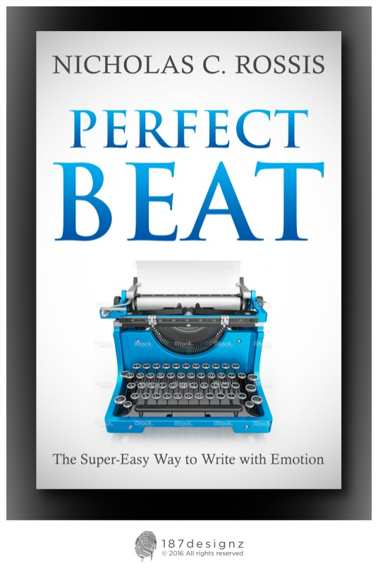 Perfect Beat - the super-easy way to write with emotion | From the blog of Nicholas C. Rossis, author of science fiction, the Pearseus epic fantasy series and children's books