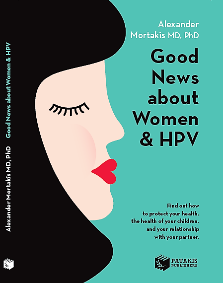 Front Cover of The Good News About Woman & HPV by Dr. Alexander Mortakis