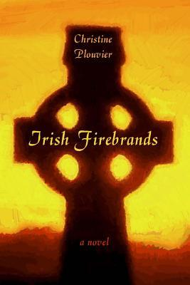 The Irish Firebrands by Christine Plouvier | From the blog of Nicholas C. Rossis, author of science fiction, the Pearseus epic fantasy series and children's book