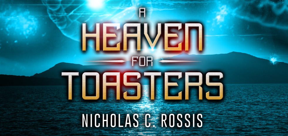 A Heaven For Toasters is Live