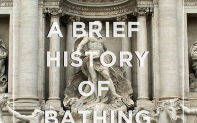 A Brief History of Bathing