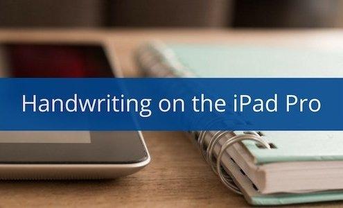 Handwriting on the iPad Pro