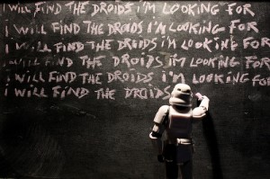 I Will Find the Droids I am Looking For