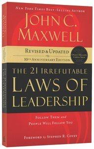 21 Irrefutable Laws of Leadership list