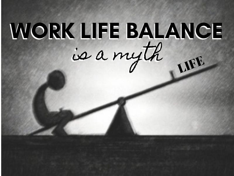 work life balance is a myth the seesaw of balance