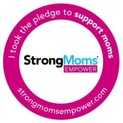 Take the StrongMoms Empowerment Pledge