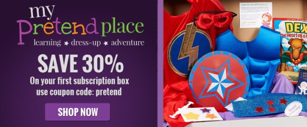 30% off your first subscription at MyPretendPlace.com