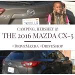 Camping, Hershey, and the Mazda CX-5 #DriveMazda