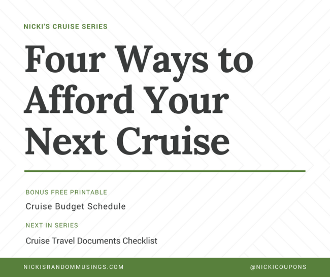 Four Ways to Afford Your Next Cruise