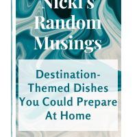 Destination-Themed Dishes You Could Prepare At Home