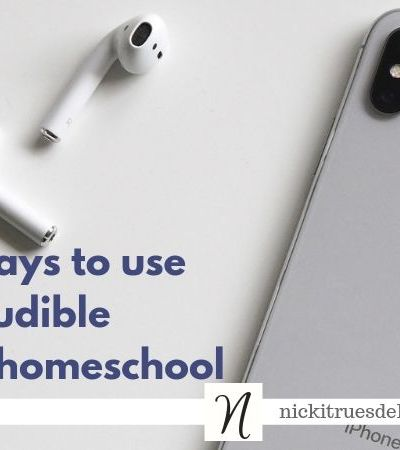 Five ways to use Audible in your homeschool