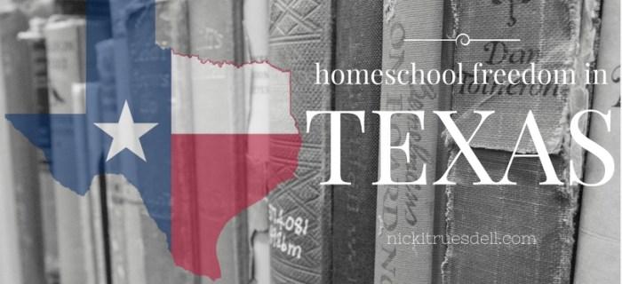 Texas Homeschool Freedom