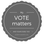 My Vote Matters and Yours Does, Too