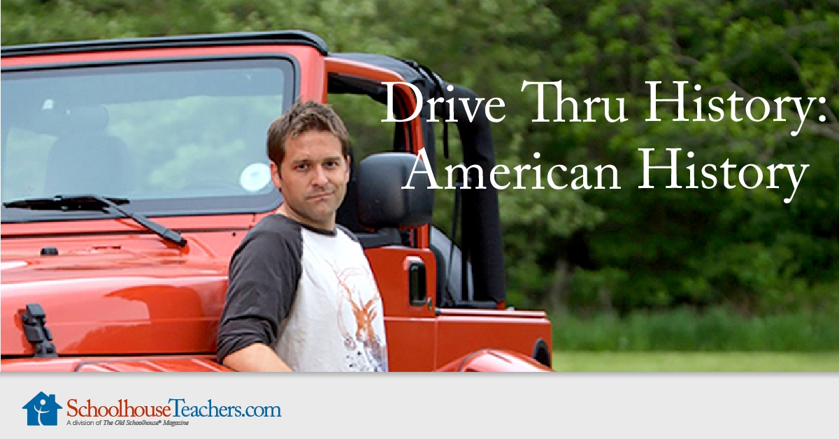 Drive Thru History American History Online Classes