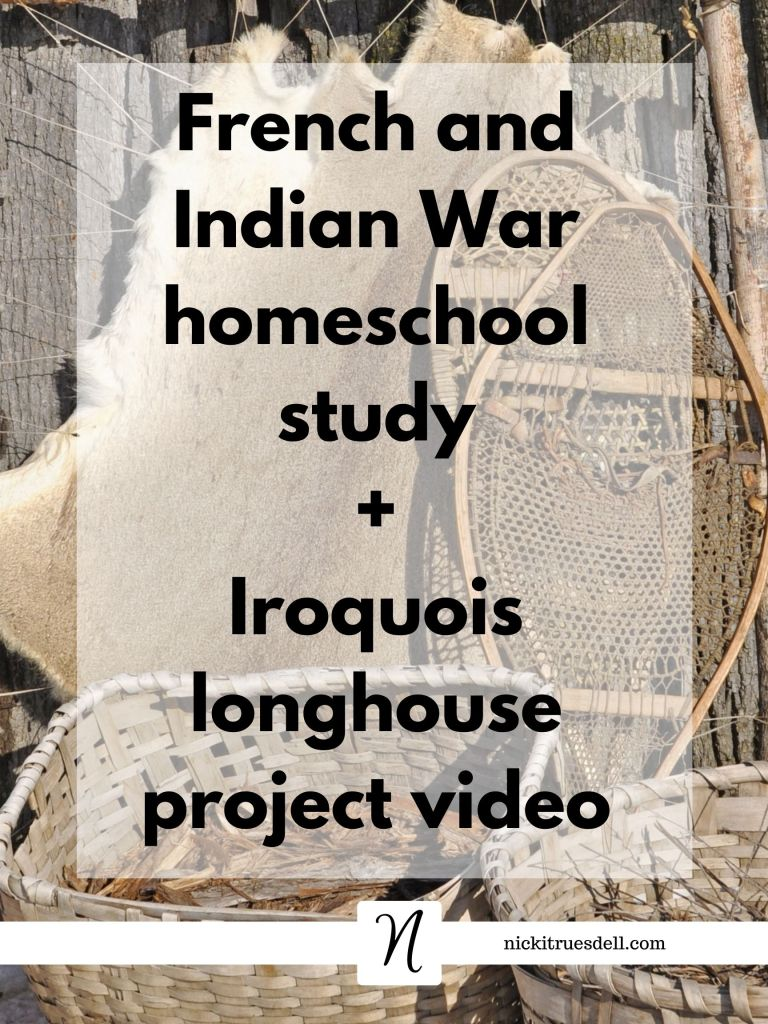 French and Indian War Iroquois Longhouse Video