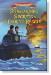 Submarines, Secrets, and a Daring Rescue is an exciting books for kids about the Culper Spy Ring during the American Revolution