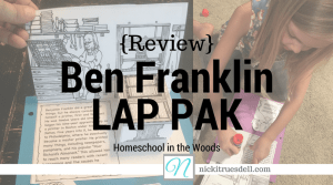 {Review} Benjamin Franklin Lap Pak from Home School in the Woods