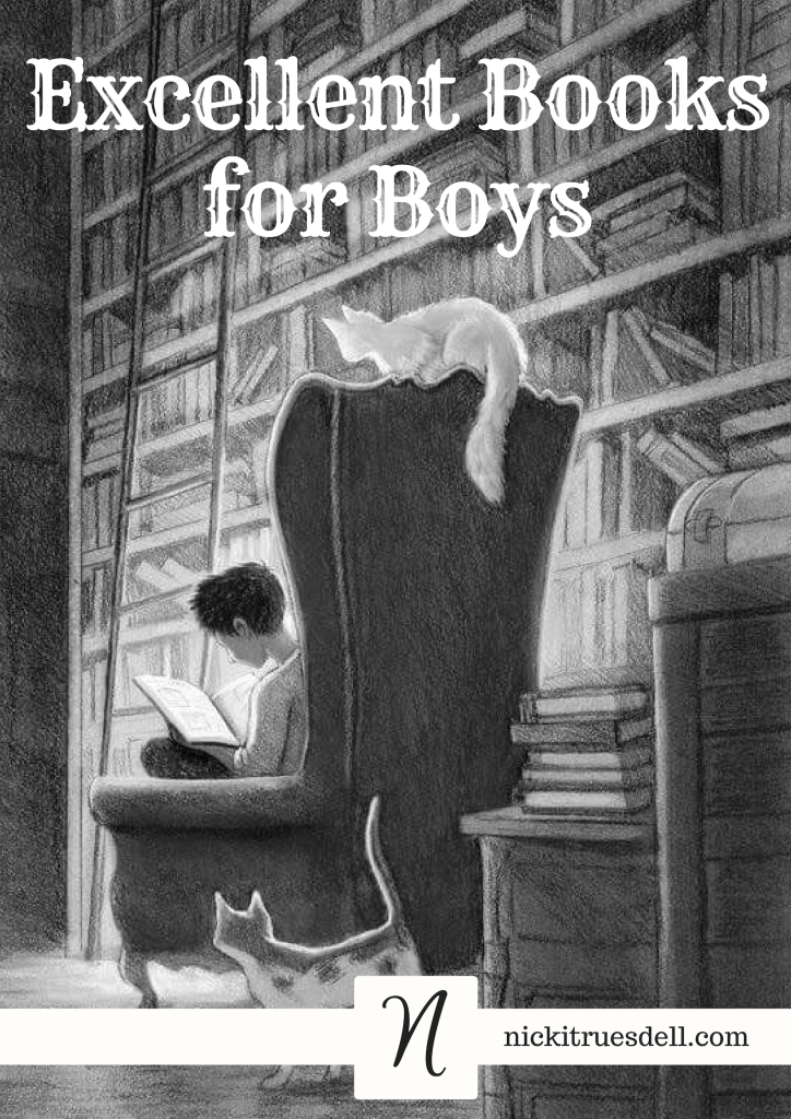 Get this list of excellent books for your boys to read!