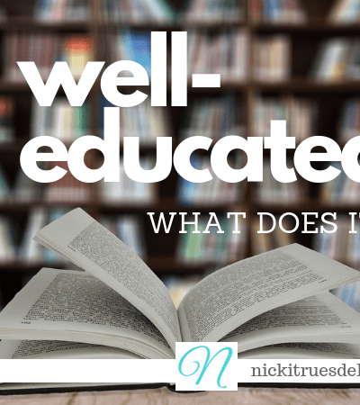 What does a well-educated student look like? Consider the depth of content instead of a checklist of subjects...#education #homeschool