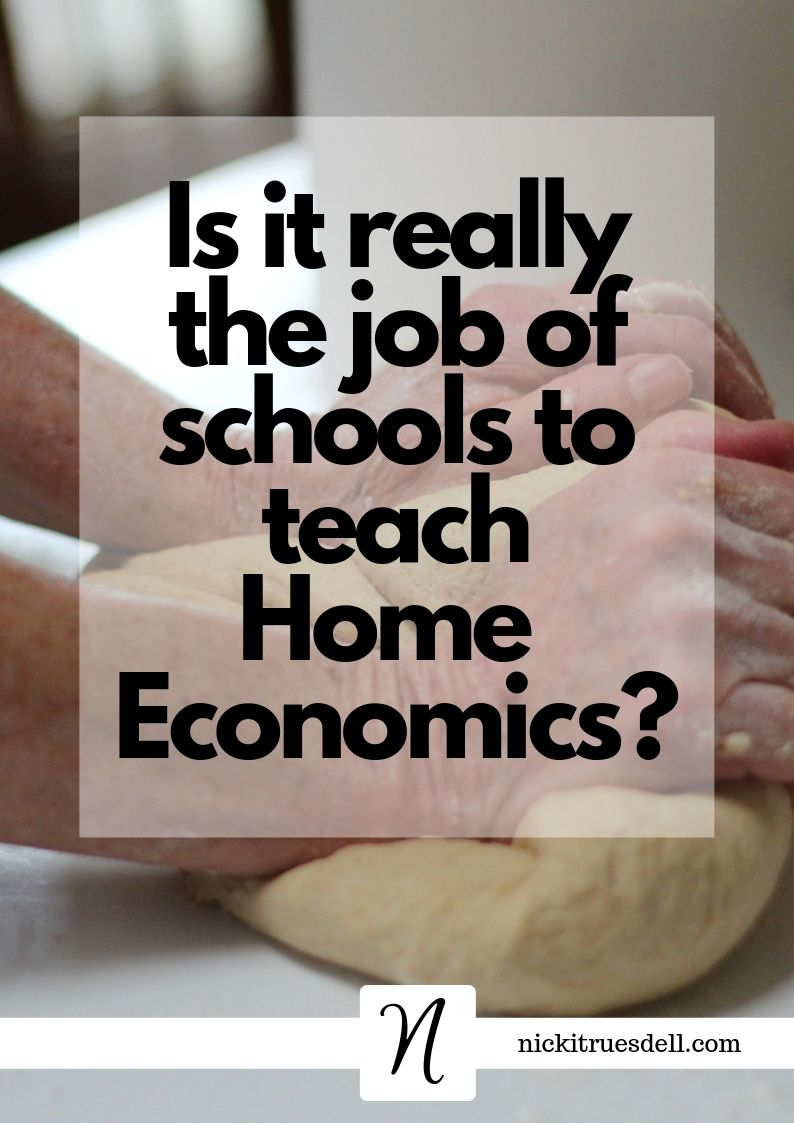 It it really the job of schools to teach home economics? This blogger says NO...