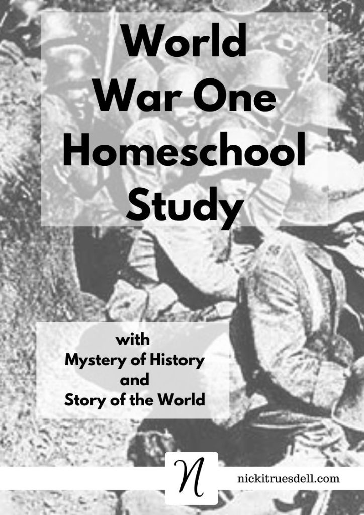 World War 1 Study with Mystery of History and Story of the World