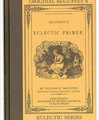 Easy schooling with the McGuffey's Eclectic Primer