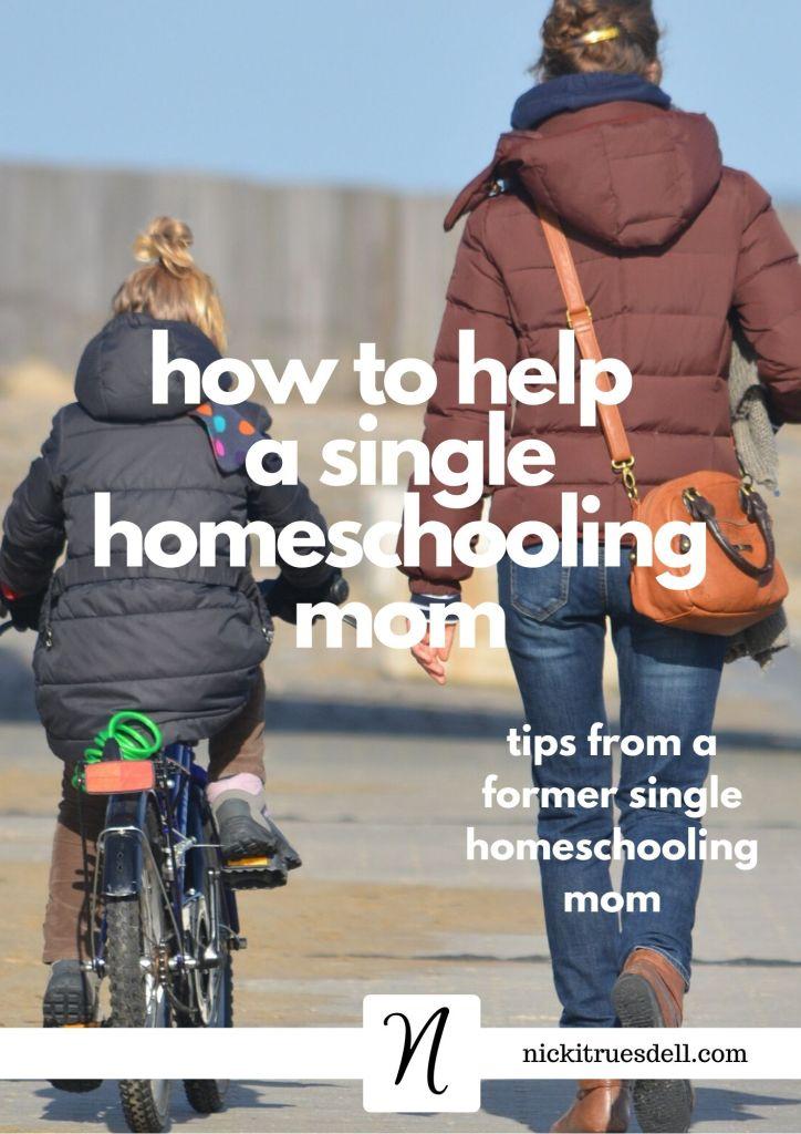 How can you help a single homeschooling mom?