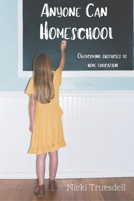 Anyone Can Homeschool