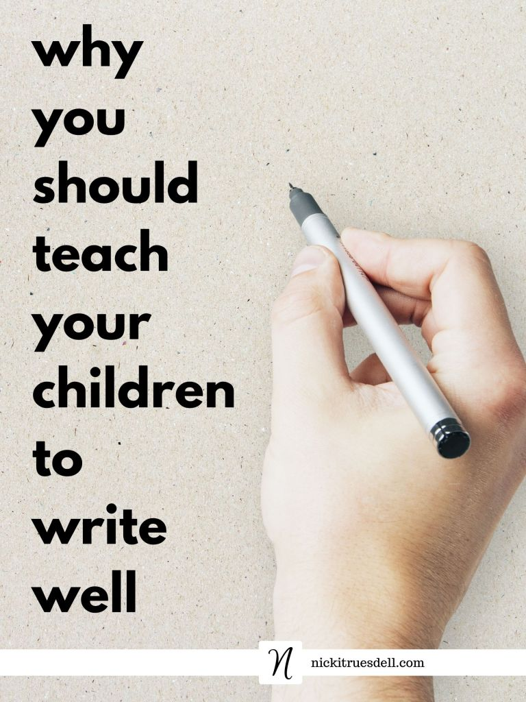 Why you should teach your children to write well