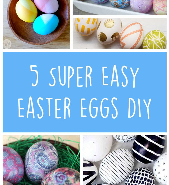 super easy easter eggs diy