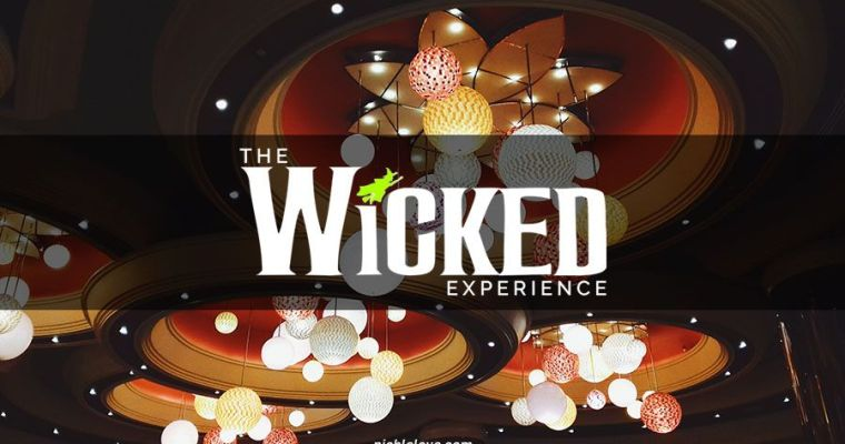 The Wicked Experience