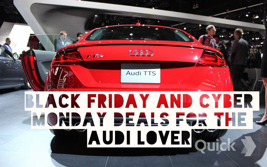 black friday cyber monday deals for the audi enthusiast nick 39 s car blog. Black Bedroom Furniture Sets. Home Design Ideas