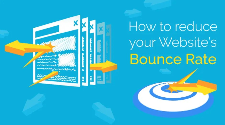 How to reduce your Website's Bounce Rate