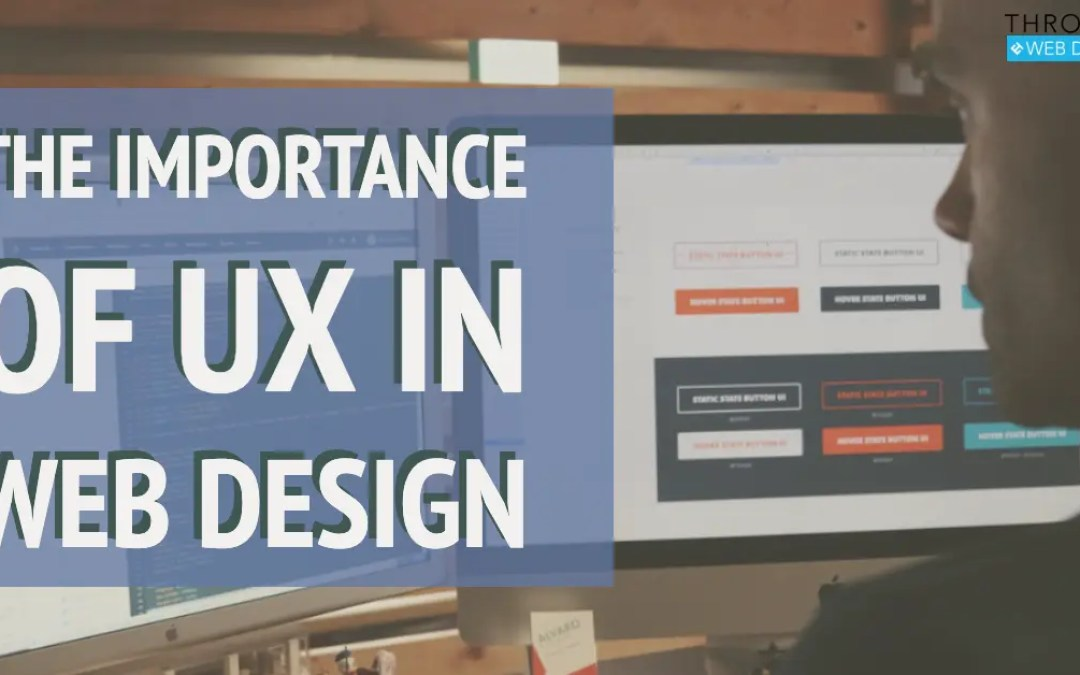 The Importance of UX in Web Design